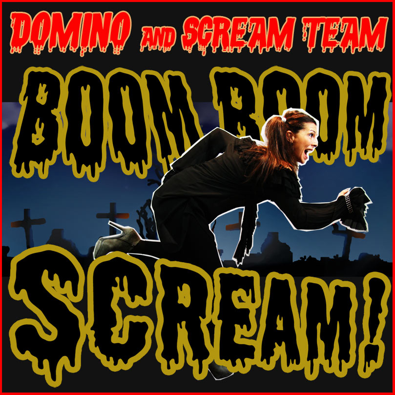 DOMINO & SCREAM TEAM – BOOM BOOM SCREAM
