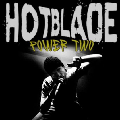 HOTBLADE – POWER TWO