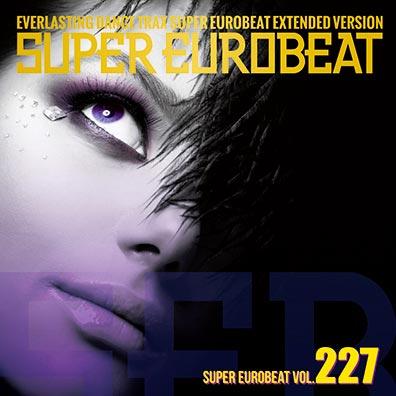 Super Eurobeat vol 227