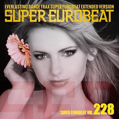 Super Eurobeat vol 228