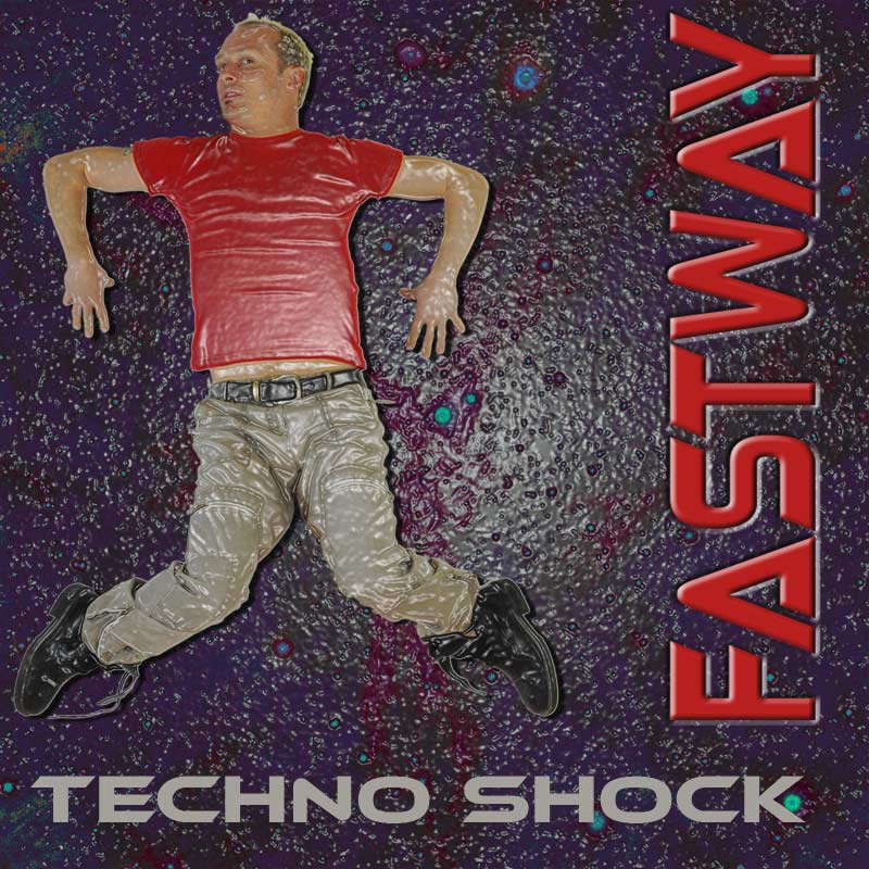 Fastway – Techno Shock
